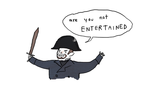 Javert with a sword: Are you not ENTERTAINED