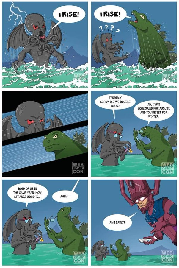 6-panel comic: Cthulhu and Godzilla show up at the same time due to a scheduling mixup. Galactus wonders if he's arrived early.